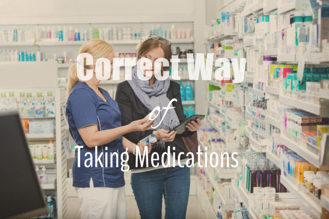 Taking Your Medications Correctly